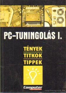 Horváth Annamária - PC-tuningolás I. [antikvár]
