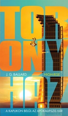 J. G. BALLARD - Toronyház [eKönyv: epub, mobi]