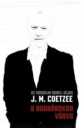 J.M. Coetzee - A barbárokra várva [eKönyv: epub, mobi]
