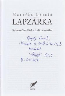 Marafkó László - Lapzárka (dedikált) [antikvár]