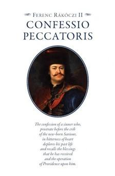 Ferenc Rákóczi II. - Confessio Peccatoris [eKönyv: epub, mobi]