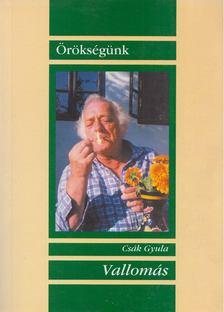 Csák Gyula - Vallomás [antikvár]