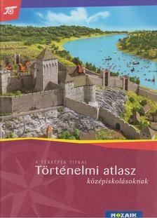 Farkas Judit - Történelmi atlasz középiskolásoknak [antikvár]