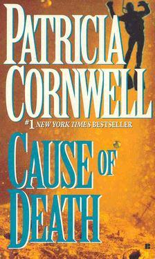 Patricia Cornwell - Cause of Death [antikvár]