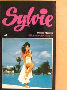 Syndie Maison - Aki hamarabb célba ér [antikvár]