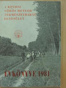 Brück György - A KPVDSZ Vörös Meteor Természetbarát Egyesület Évkönyve 1981 [antikvár]