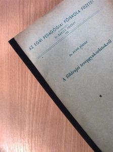 Dr. Futó József - A földrajzi terepgyakorlatokról [antikvár]
