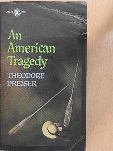 Theodore Dreiser - An American Tragedy [antikvár]