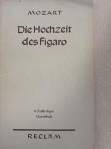 G. Richard Kruse - Die Hochzeit des Figaro [antikvár]