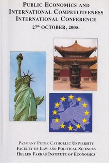 Botos Katalin - Public Economics And International Competitiveness International Conference [antikvár]