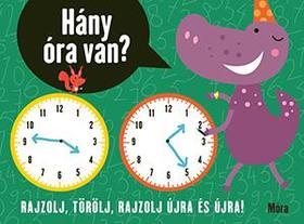 Hány óra van? Rajzolj, törölj, rajzolj újra és újra!