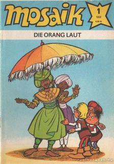 die orang laut - Mosaik 1988/1 [antikvár]