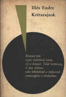 Illés Endre - Krétarajzok [antikvár]