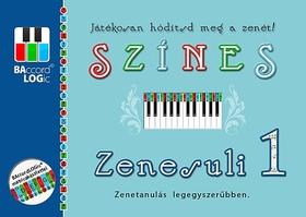 Balogh Gábor - SZÍNES ZENESULI 1. - ZENETANULÁS LEGEGYSZERÜBBEN