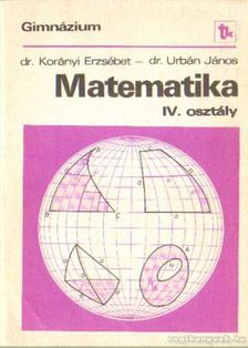 Dr. Korányi Erzsébet - Matematika IV. osztály (1991) [antikvár]