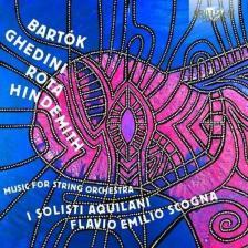 Bartók Béla - MUSIC FOR STRING ORCHESTRA CD ISOLISTI AQUILANI
