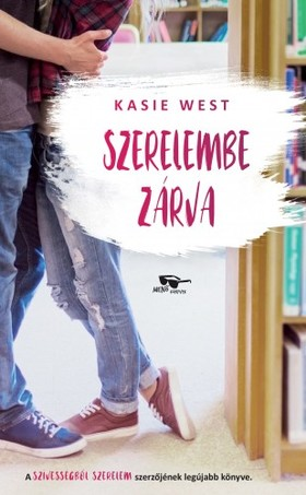 Kasie West - Szerelembe zárva [eKönyv: epub, mobi]