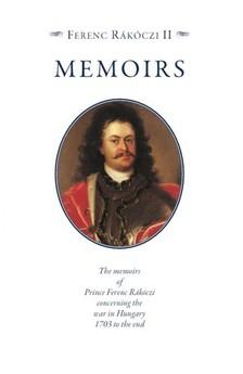 Ferenc Rákóczi II. - Memoirs [eKönyv: epub, mobi]
