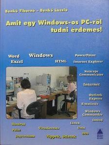 Benkő László - Amit egy Windows-os PC-ről tudni érdemes! [antikvár]
