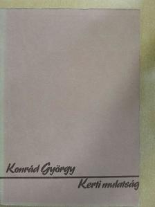 Konrád György - Kerti mulatság [antikvár]