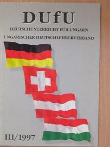 Ágel Vilmos - DUfU Deutschunterricht für Ungarn III/1997 [antikvár]