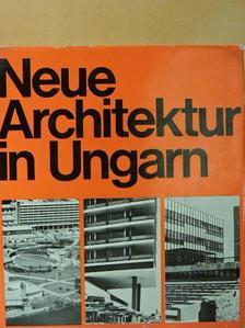 Arnóth Lajos - Neue Architektur in Ungarn [antikvár]