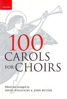 WILLCOCKS - RUTTER - 100 CAROLS FOR CHOIRS