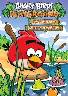 Ismeretlen - Angry Birds Tanulj játszva! - Piros oktató és foglalkoztató könyve