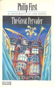 FIRST, PHILIP - The Great Pervader [antikvár]