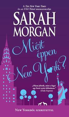 Sarah Morgan - Miért éppen New York?