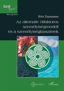 Kövi Zsuzsanna - Az alternatív ötfaktoros személyiségmodell és a személyiségklaszterek