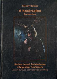 Feledy Balázs - A határtalan [antikvár]