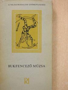 Aldous Huxley - Bukfencező Múzsa [antikvár]