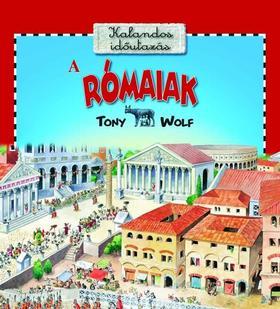 TONY WOLF - A RÓMAIAK - KALANDOS IDŐUTAZÁS