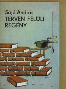 Sajó András - Terven felüli regény [antikvár]