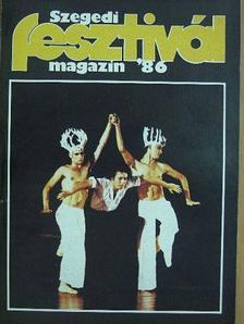 Apró Ferenc - Szegedi fesztivál magazin '86 [antikvár]