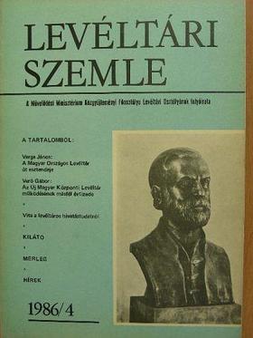 Albrechtné Kunszeri Gabriella - Levéltári Szemle 1986. január-december [antikvár]