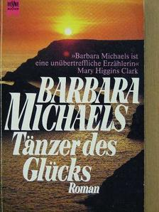 Barbara Michaels - Tänzer des Glücks [antikvár]