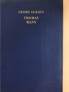 Georg Lukács - Thomas Mann [antikvár]