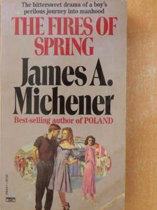 James A. Michener - The Fires of Spring [antikvár]