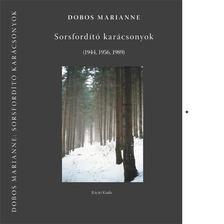 Dobos Marianne - Sorsfordító karácsonyok [antikvár]