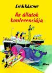 Erich Kastner - Az állatok konferenciája 2.kiadás