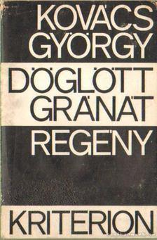 Kovács György - Döglött gránát [antikvár]