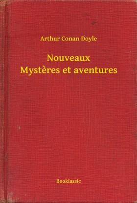 Arthur Conan Doyle - Nouveaux Mysteres et aventures [eKönyv: epub, mobi]