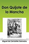 MIGUEL DE CERVANTES SAAVEDRA - Don Quijote de la Mancha [eKönyv: epub, mobi]