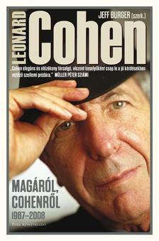 Jeff Burger - Leonard Cohen - Cohenről, Magáról