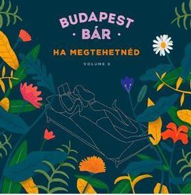 BUDAPEST BÁR - Vol.8.  Ha megtehetnéd - CD