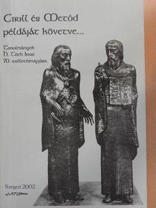 Agyagási Klára - Cirill és Metód példáját követve... [antikvár]