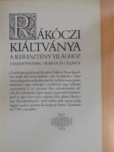 Rákóczi Ferenc - Rákóczi kiáltványa a keresztény világhoz [antikvár]