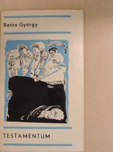 Batta György - Testamentum [antikvár]